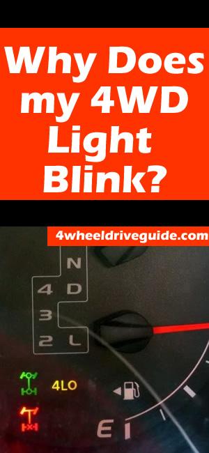 4 Wheel Drive Light Blinking & Not Engaging: SOLVED!