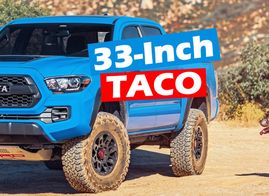 Tacoma 33 inch tires no lift